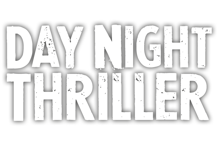 Day-Night-Thriller-1